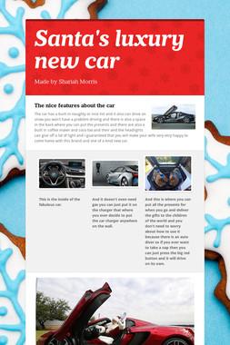 Santa's luxury new car