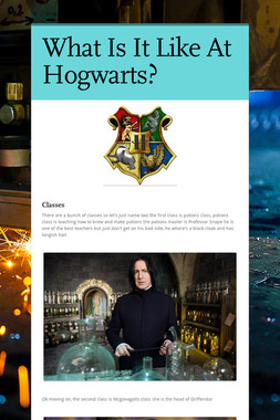 What Is It Like At Hogwarts?