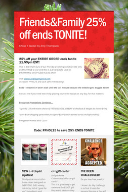Friends&Family 25% off ends TONITE!
