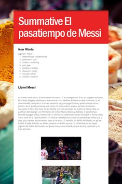 Summative El pasatiempo de Messi