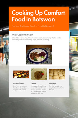 Cooking Up Comfort Food in Botswan