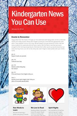 Kindergarten News You Can Use