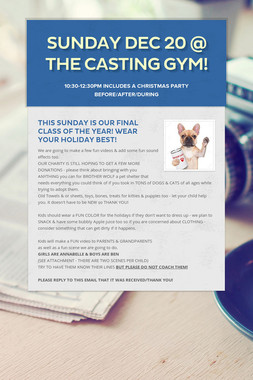 SUNDAY DEC 20 @ The Casting Gym!