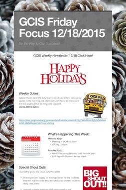 GCIS Friday Focus 12/18/2015