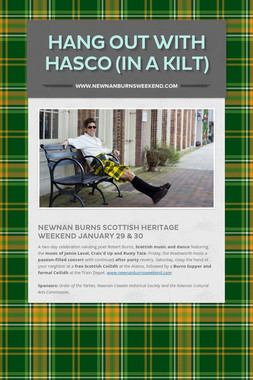 Hang Out With Hasco (in a kilt)