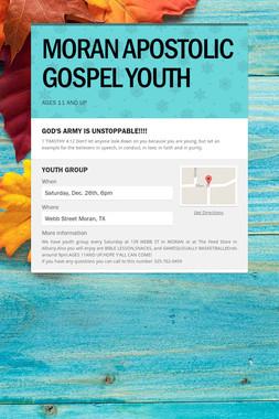 MORAN APOSTOLIC GOSPEL YOUTH