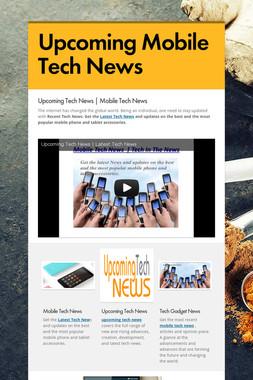 Upcoming Mobile Tech News
