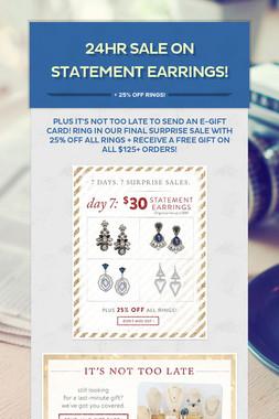 24hr SALE on Statement Earrings!
