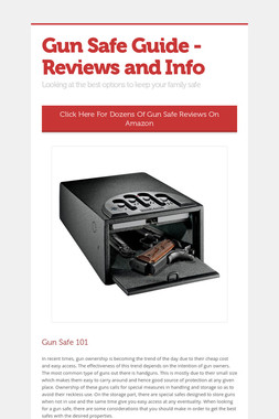 Gun Safe Guide - Reviews and Info
