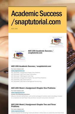 Academic Success /snaptutorial.com