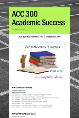 ACC 300 Academic Success