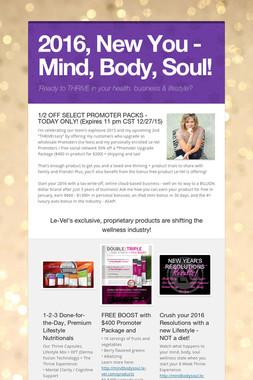 2016, New You - Mind, Body, Soul!