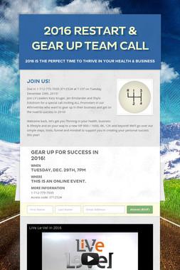 2016 Restart & Gear Up Team Call