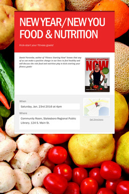 NEW YEAR/NEW YOU  FOOD & NUTRITION
