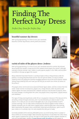 Finding The Perfect Day Dress