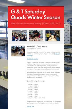 G & T Saturday Quads Winter Season