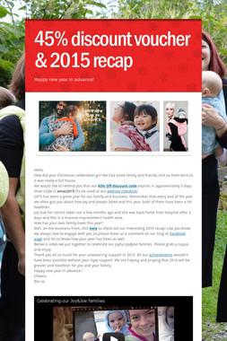 45% discount voucher & 2015 recap