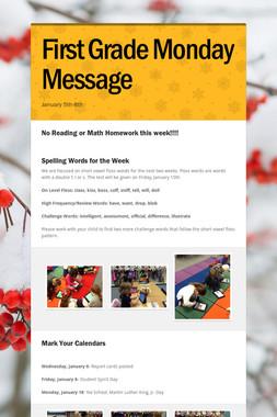 First Grade Monday Message