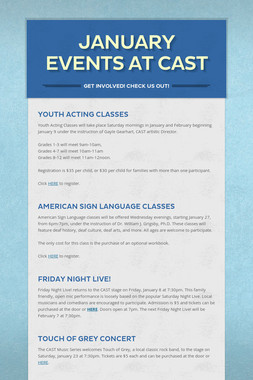 January Events at CAST