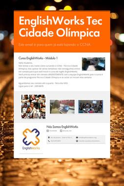 EnglishWorks Tec Cidade Olímpica
