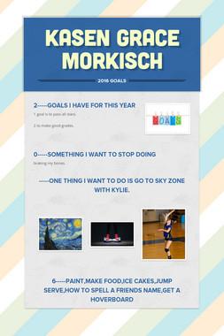 Kasen Grace Morkisch