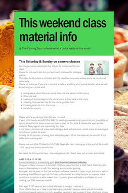 This weekend class material info