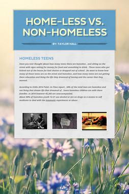 Home-less Vs. Non-Homeless