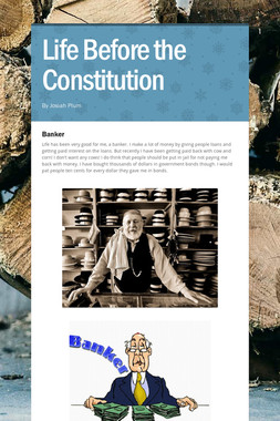 Life Before the Constitution