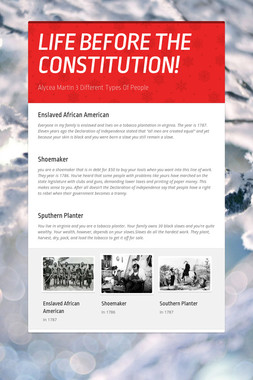 LIFE BEFORE THE CONSTITUTION!