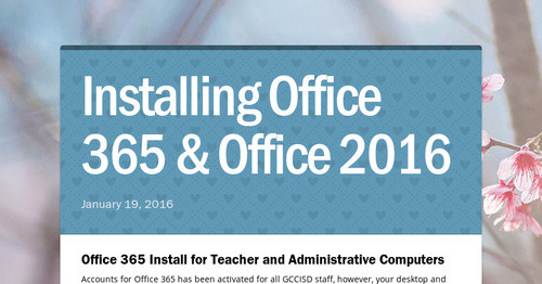 Installing Office 365 & Office 2016 | Smore Newsletters