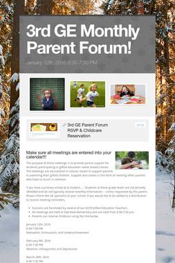 3rd GE Monthly Parent Forum!
