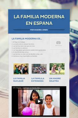 La Familia Moderna en Espana