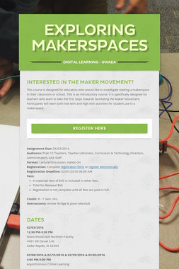 Exploring Makerspaces