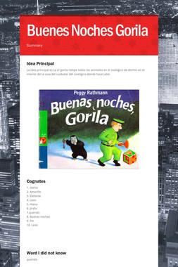Buenes Noches Gorila