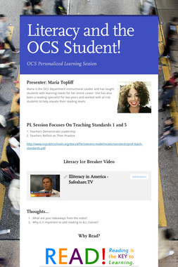 Literacy and the OCS Student!