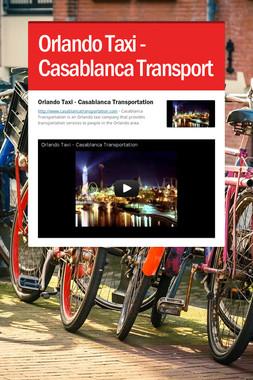 Orlando Taxi - Casablanca Transport
