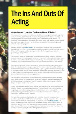 The Ins And Outs Of Acting