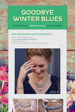 Goodbye Winter Blues