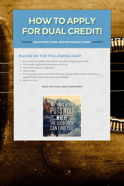 How to Apply for Dual Credit!