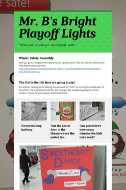 Mr. B's Bright Playoff Lights