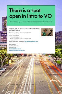 There is a seat open in Intro to VO