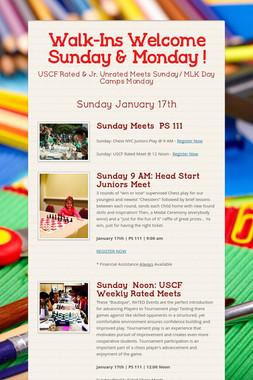 Walk-Ins Welcome Sunday & Monday !