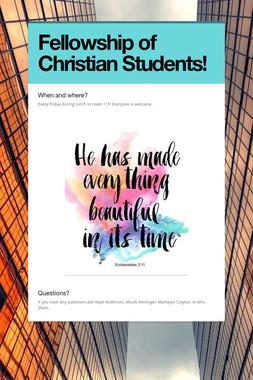 Fellowship of Christian Students!