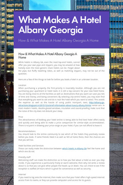 What Makes A Hotel Albany Georgia