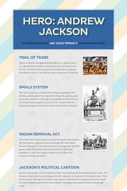 Hero: Andrew Jackson