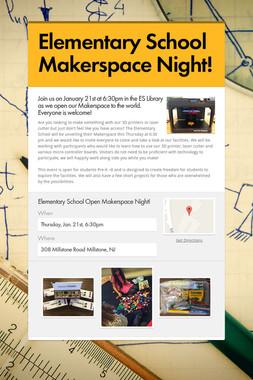 Elementary School Makerspace Night!