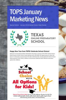 TOPS January Marketing News