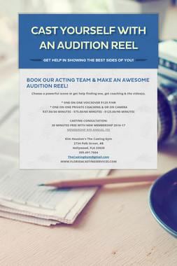 CAST YOURSELF WITH AN AUDITION REEL