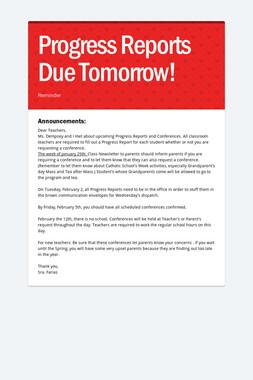 Progress Reports Due Tomorrow!