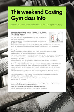 This weekend Casting Gym class info